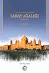 Türk Memlükler Döneminde Saray Ağalığı & Üstadarlık (1252-1382)