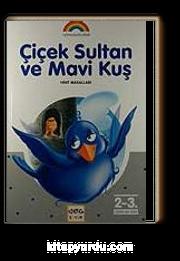Çiçek Sultan ve Mavi Kuş