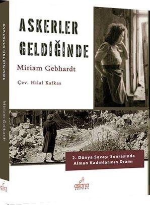 Askerler Geldiğinde - Miriam Gebhardt pdf epub