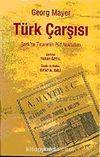 Türk Çarşısı & Şark'ta Ticaretin Püf Noktaları