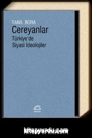 Cereyanlar & Türkiye'de Siyasi İdeolojiler