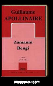 Zamanın Rengi / G. Apollinaire