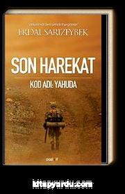 Son Harekat Kod Adı: Yahuda & Vasiyetimdir Beni Şemdinli'ye Gömün