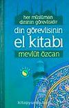 Din Görevlisinin El Kitabı & Her Müslüman Dinin Görevlisidir (Roman Boy-Karton Kapak)