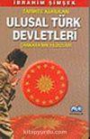 Tarihte Kurulan Ulusal Türk Devletleri Çankaya'nın Yıldızları