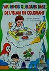 J'apprends Oues Bases De L'islam En Coloriant-1 (Boyamalı Dini Bilgiler)