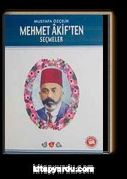 Mehmet Akif'ten Seçmeler / 100 Temel Eser