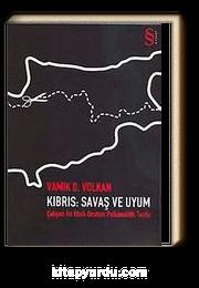 Kıbrıs Savaş ve Uyum & Çatışan İki Etnik Grubun Psikanalitik Tarihi