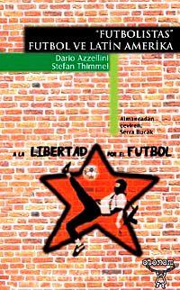 Futbolistas Futbol ve Latin Amerika - Stefan Thimmel pdf epub