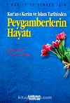 Peygamberlerin Hayatı & Kur'an-ı Kerim ve İslam Tarihinden (Özel Baskı)