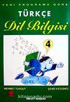 Türkçe Dil Bilgisi 4 & Yeni Programa Göre