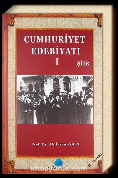Cumhuriyet Edebiyatı-1 Şiir