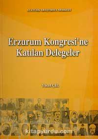 Erzurum Kongresi'ne Katılan Delegeler