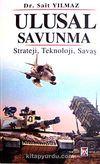 Ulusal Savunma & Strateji, Teknoloji, Savaş