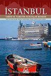 İstanbul Tarihi ve Turistik Noktalar Rehberi