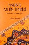 Hadiste Metin Tenkidi & Tarihi Süreç-Yeni Yaklaşımlar