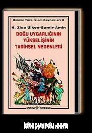 Doğu Uygarlığının Yükselişinin Tarihsel Nedenleri