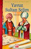 Yavuz Sultan Selim / Fetih Kitapları