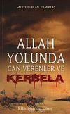 Allah Yolunda Can Verenler ve Kerbela