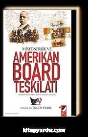 Misyonerlik ve Amerikan Board Teşkilatı