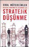 Stratejik Düşünme & Geleceği Yönetmek ve Kazanmak İçin