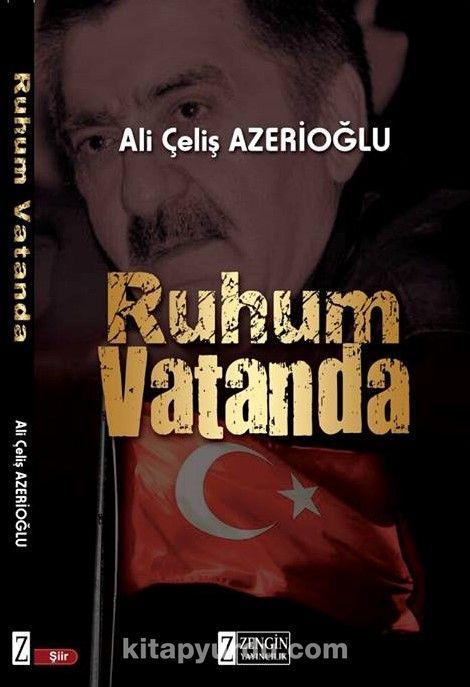 Ruhum Vatanda - Ali Çeliş Azerioğlu pdf epub