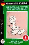 Binbir Gece Masallarından Küçük Cüce / Almanca Seviye-3 (Cdisiz)