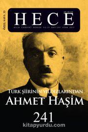 Sayı:241 2017 Ocak Hece Aylık Edebiyat Dergisi Dosya Türk Şiirinin Yıldızlarından Ahmet Haşim Özel Sayısı