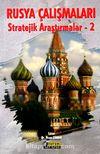 Rusya Çalışmaları Stratejik Araştırmalar-2