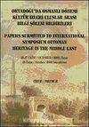 Ortadoğu'da Osmanlı Dönemi Kültür İzleri Uluslararası Bilgi Şöleni Bildirileri Cilt II