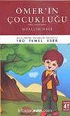 Ömerin Çocukluğu / 100 Temel Eser (Tam Metin)