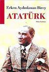 Erken Aydınlanan Birey Atatürk