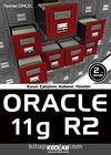 Oracle 11g R2 & Kurun, Çalıştırın, Kullanın, Yönetin!