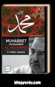Muhabbet Peygamberi Hz. Muhammed (sav)