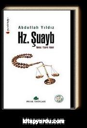 Hz. Şuayb & Namaz-Ticaret-Adalet