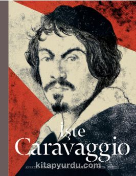 İşte Caravaggio - Annabel Howard pdf epub