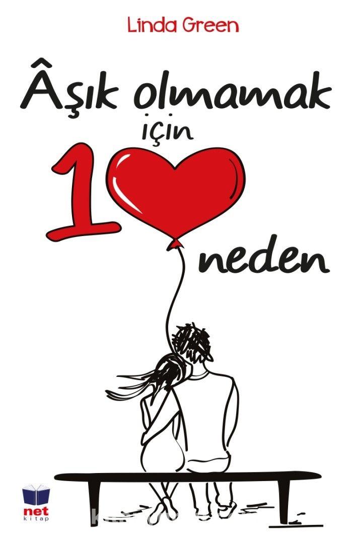 Aşık Olmamak İçin 10 Neden - Linda Green pdf epub