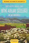 Bitki Adları Sözlüğü & İngilizce - Türkçe / Türkçe - İngilizce
