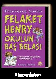 Felaket Henry Okulun Baş Belası