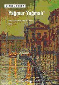 Yağmur Yağmalı - Michel Faber pdf epub