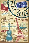 Keyfe Gezer & Bir Gezginin Anıları