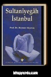 Sultaniyegah İstanbul