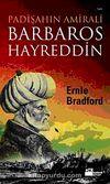Padişahın Amirali Barbaros Hayreddin