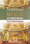 Hz. Muhammed Devrinde Mescid Ve Fonksiyonları