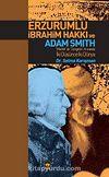 Erzurumlu İbrahim Hakkı ve Adam Smith