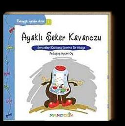 Ayaklı Şeker Kavanozu & Gerçekleri Saklama Üzerine Bir Hikaye / Pedagojik Öyküler Dizisi - 1