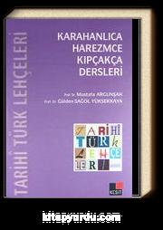 Tarihi Türk Lehçeleri & Karahanlıca, Harezmce, Kıpçakça Dersleri