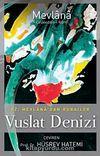 Vuslat Denizi & Hz. Mevlana'dan Rubailer