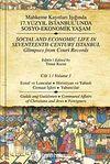 Mahkeme Kayıtları Işığında 17.Yüzyıl İstanbulunda Sosyo-Ekonomik Yaşam - Cilt 1 & Esnaf ve Loncalar-Hırıstiyan ve Yahudi Cemaat İşleri-Yabancılar
