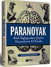 Paranoyak & Ruh Sağlığından Şüphe Duyanların El Kitabı